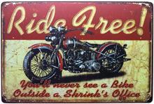 Passeio livre clássico motocicleta vermelho, você nunca vai ver uma bicicleta fora do escritório de um psiquiatra, placa retro metal estanho sinal, vintage