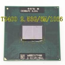 Novo t9400 cpu 6 m cache, 2.53 ghz, 1066 mhz fsb soquete 478 para gm45 pm45