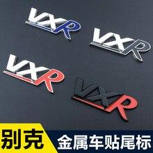 1pcs Car Auto Decoration Badge Stickers VXR Metal 3D emblem Sticker For Styling Buick Vivaro Novano Regal Lacrosse