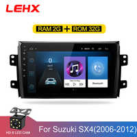LEHX 2.5D IPS écran lecteur autoradio pour Suzuki SX4 2006 2007 2008-2011 2012 2Din Android 8.1 multimédia lecteur de Navigation GPS