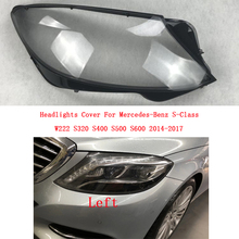 Car Front Lampshades Headlamps Transparent Lampshade Headlight Shell For Mercedes Benz W222 S320 S400 S500 S600 2014-2017 headlight cover headlight shell transparent lampshade headlamp glass for 98 05 mercedes benz w220 s280 s320 s500 s600 s350
