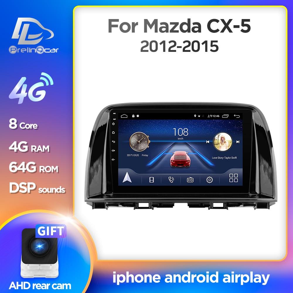 Prelingcar Pour Mazda Cx 5 Cx5 Cx 5 2014 2016 Ans Autoradio Multimedia Lecteur Video Stereo Navigation Gps Android10 0 Tableau De Bord