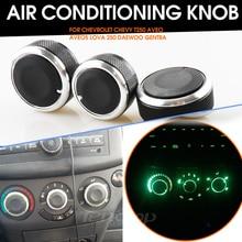 3pcs/set For Chevrolet Chevy T250 Aveo Aveo5 Lova 250 Daewoo Gentra Air Conditioning Heat Control Switch AC Knob
