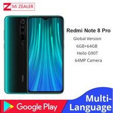 In Stock! New Global Version Xiaomi Redmi Note 8 Pro 6GB RAM 64GB ROM 4500mah Smartphone 64MP camera MTK Helio G90T cellphone