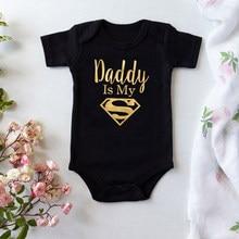 Macacão de bebê recém-nascido meninos meninas roupas papai é meu herói engraçado impressão infantil macacão de bebê bonito casual sleepwear do bebê