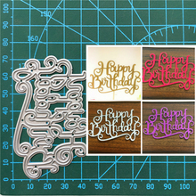 1pcs Happy birthday Cutting Dies for DIY Scrapbooking/photo album Decorative Embossing Paper Cards