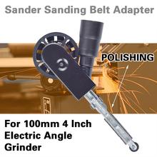 DIY Sander pasek szlifierski Adapter do 100mm 4 Cal elektryczna szlifierka kątowa do obróbki drewna narzędzia ścierne do obróbki metali tanie tanio combiubiu Metalworking Other Sanding Belt Adapter