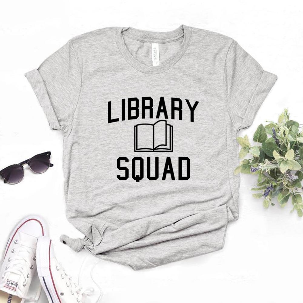 Library Squad Print Women Tshirts Cotton Casual Funny t Shirt For Lady  Top Tee Hipster 6 Color NA-678