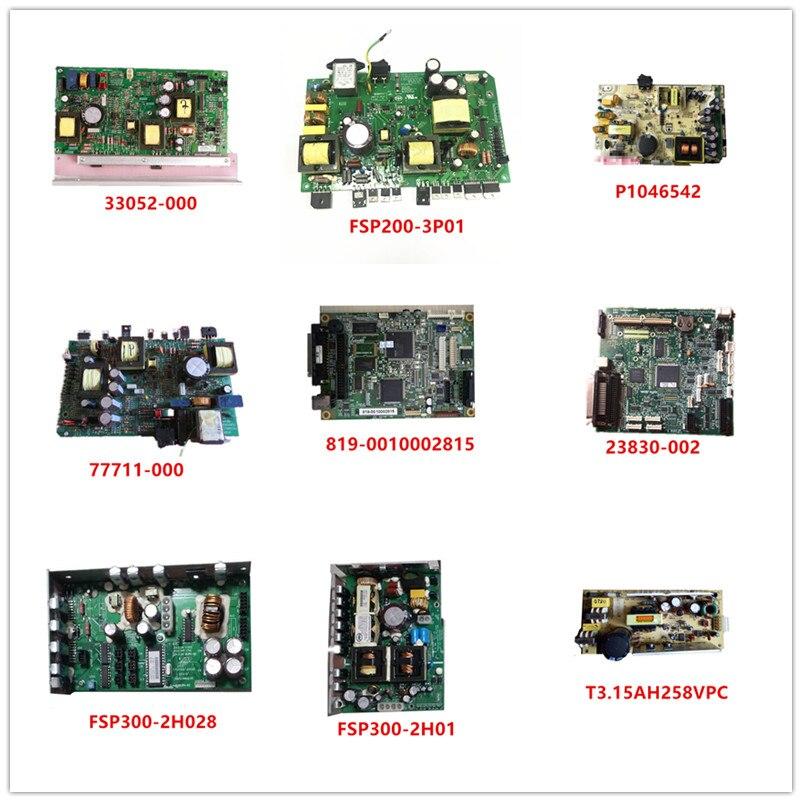 33052-000| FSP200-3P01| P1046542| 77711-000| 819-0010002815| 23830-002| FSP300-2H028| FSP300-2H01| T3.15AH258VPC Used Good Work