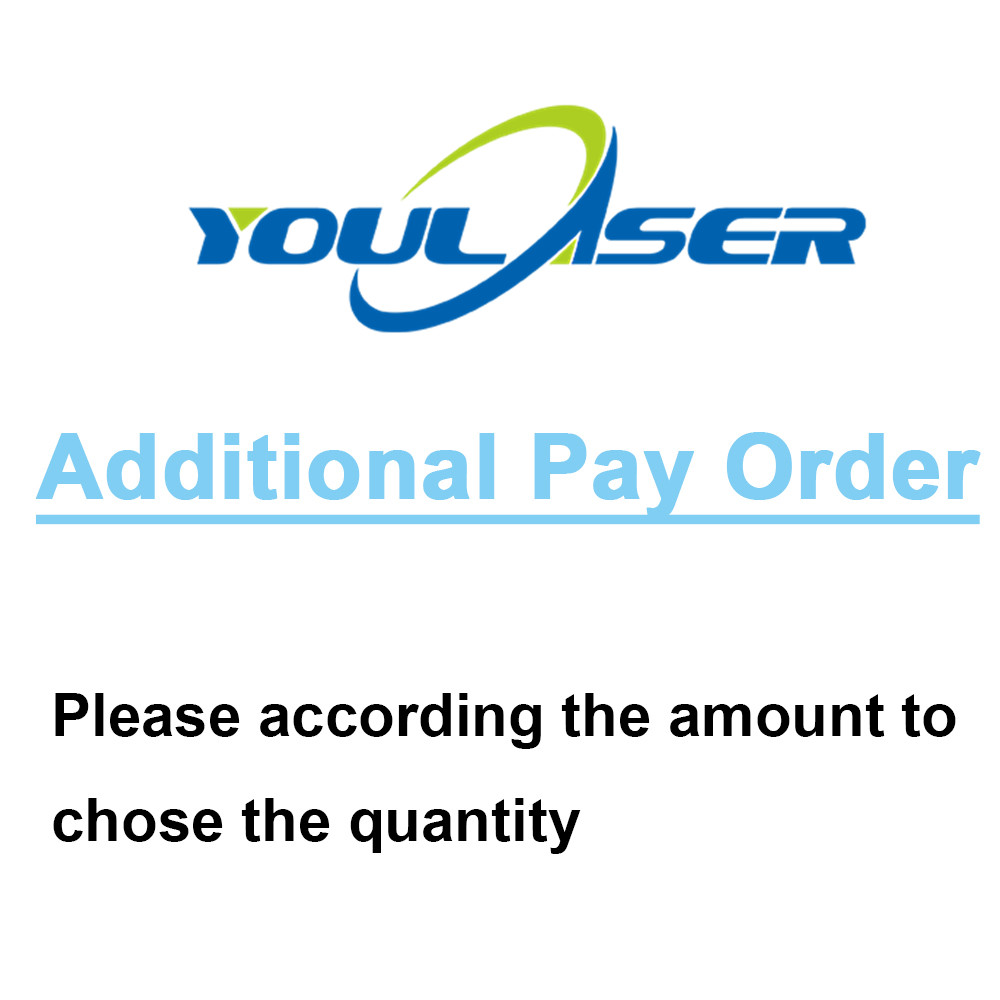 Additional Pay Or Extra Charge Fee On Your Order From TPLASER