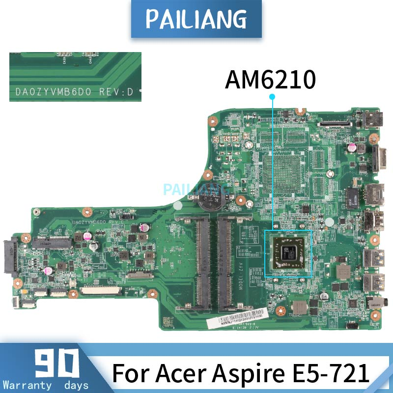 DA0ZYVMB6D0 For Acer Aspire E5-721 AM6210 A4-6210  Mainboard  Laptop motherboard tested OK