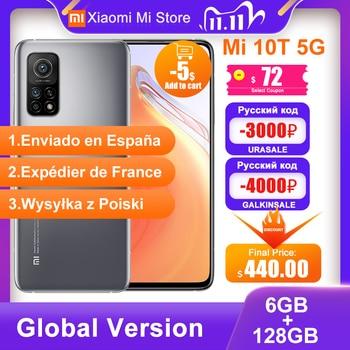 Global Version Xiaomi Mi 10T 6GB RAM 128GB ROM Smartphone Snapdragon 865 Octa Core 144Hz 64MP Rear Camera 6.67