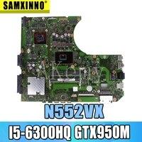 Akemy N552VX Moederbord Voor For Asus N552VX N552V N552 Laptop Moederbord N552VX Moederbord Moederbord I5-6300HQ GTX950M/2G