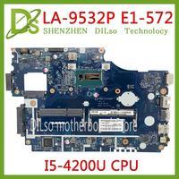 KEFU LA-9532P Acer aspire E1-572 E1-532 E1-532G E1-572G 노트북 마더 보드 V5WE2 LA-9532P I5-4200U 원래 테스트