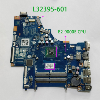 L32395-601 L32395-001 LA-E841P UMA w E2-9000E CPU for HP 255 G6 NoteBook PC Laptop Motherboard Mainboard genuine 636375 001 da0r13mb6e0 hd6470 1g hm65 laptop motherboard mainboard for hp pavilion g4 g6 g7t series notebook pc