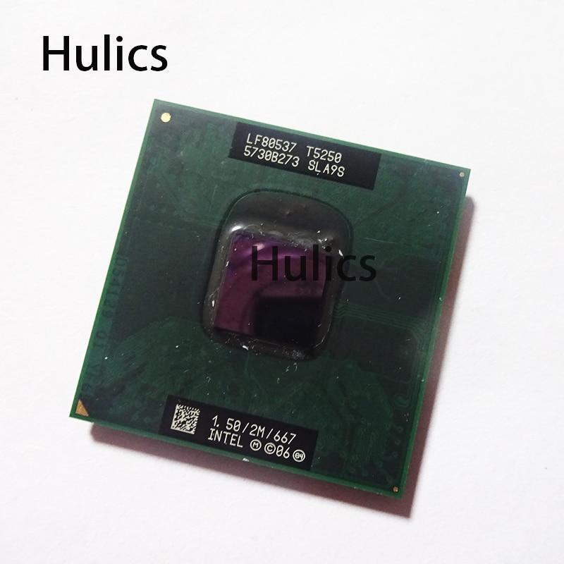 Hulics Original T4500 T5200 T5250 T5450 T5550 T5750 T5800 T5870 Inter CPU  FREE Soft Pak