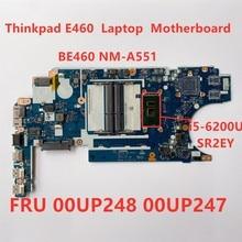 Placa mãe do portátil para lenovo thinkpad e460 i5 6200U placa gráfica integrada portátil placa principal fru 00up248 00up247