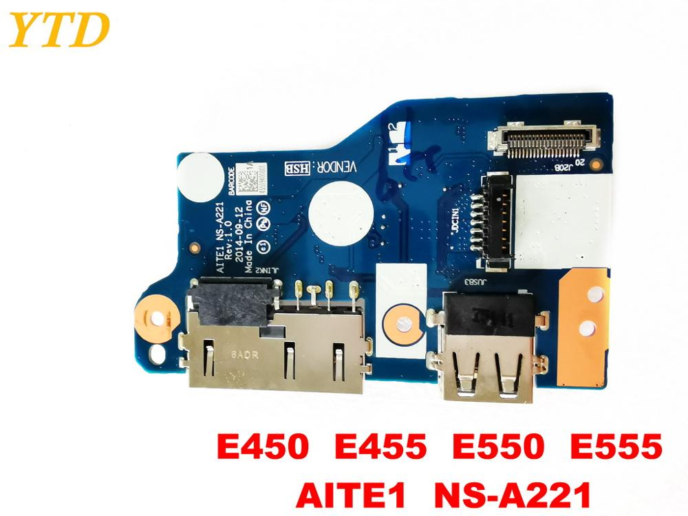 Original For Lenovo E450  E455  E550  E555  USB  Board E450  E455  E550  E555  AITE1  NS-A221  Tested Good Free Shipping