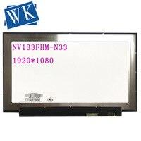 Frete grátis NV133FHM-N33 nv133fhm n33 lcd tela led 13.3
