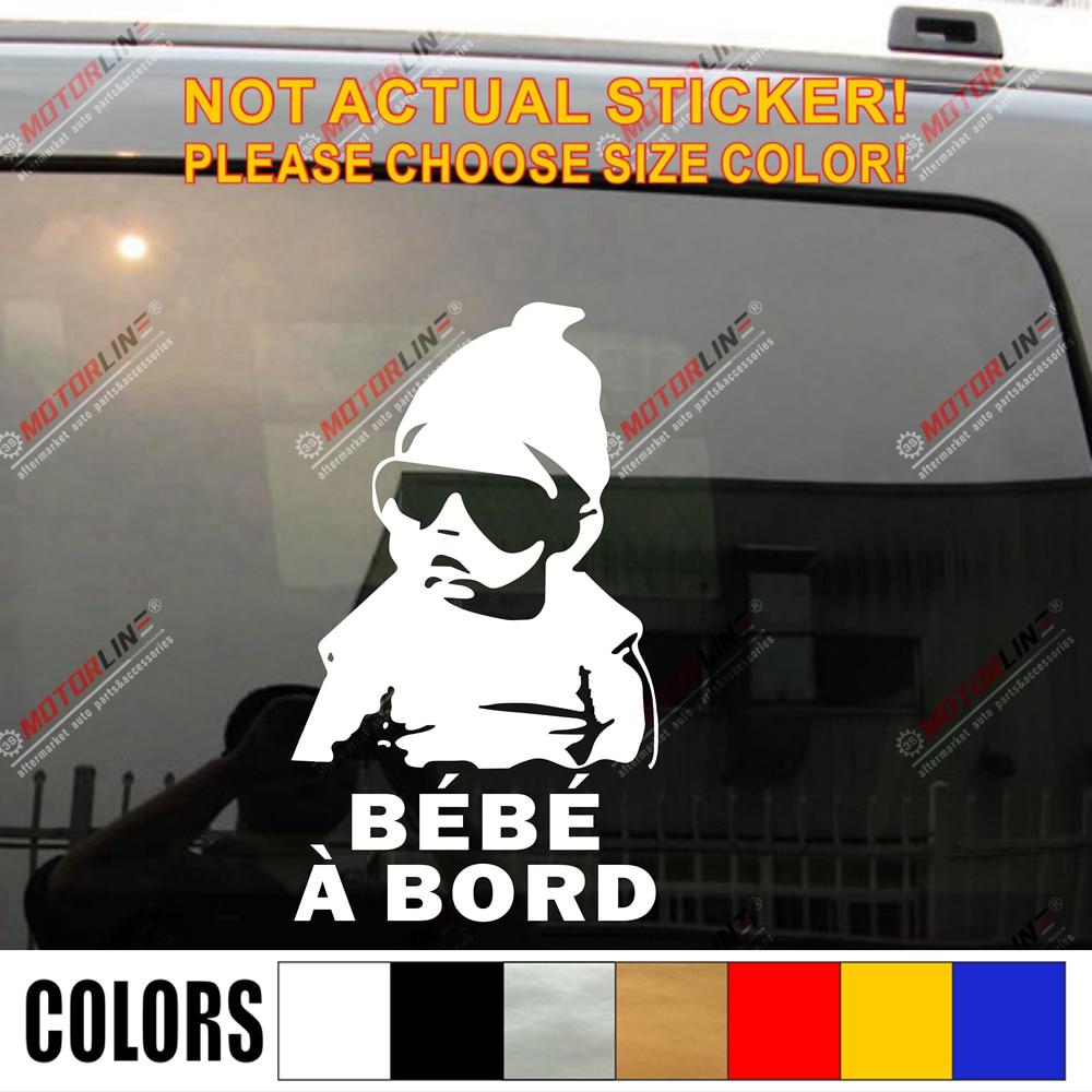 ¡Bebe una pegatina Bord Francés Francia bebé A bordo advertencia coche maletero ventana vinilo troquelado, elegir tamaño y color!