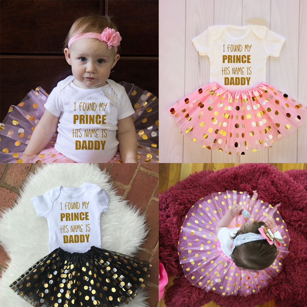 I Found My Prince His Name Is Daddy Infant Party Clothes Suit Tutu Ballet Fluffy Kids Clothes Baby Clothing Newborn Dresses Sets
