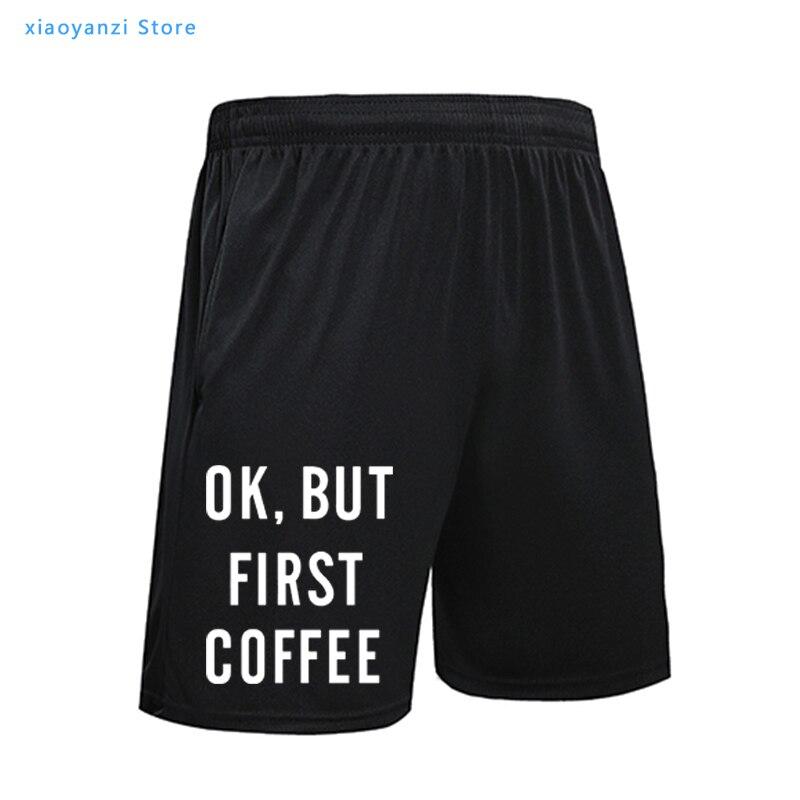 Ок, но сначала кофе с буквенным принтом, спортивные шорты, мужские спортивные штаны, новинка; Европейский бренд; Дизайнерские летние модные ...