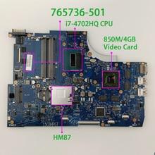 765736 501 765736 001 850M/4GB i7 4702HQ HM87 עבור HP ENVY 15 Q סדרת 15T Q100 מחברת האם מחשב נייד נבדק