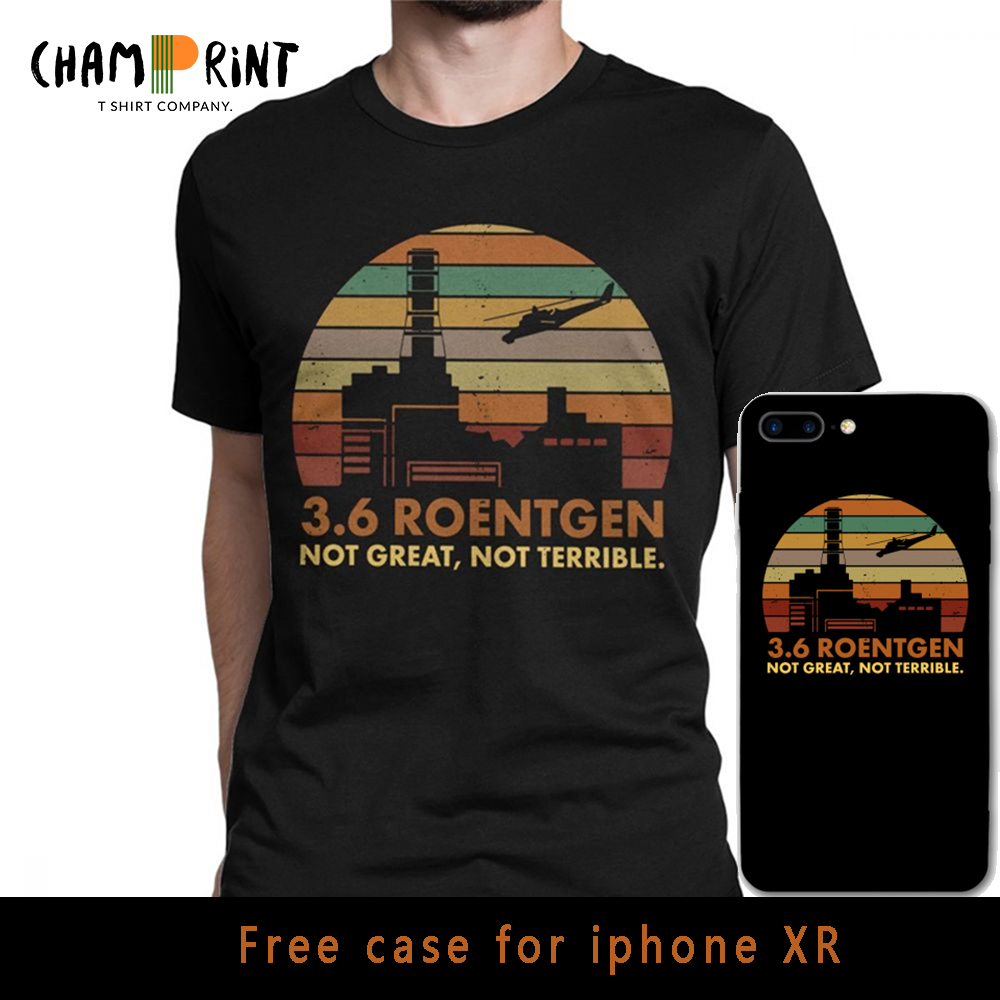 Men's 3.6 Roentgen Not Great Not Terrible T-Shirt Chernobyl TV Show Tops Nuclear Radiation T Shirt Leisure Tee Shirt