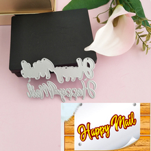 English die-cutting metal cutting mold candy, happy mail word decorative sticker process manual card art machine