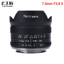 7artisans 7.5mm F2.8 II V2.0 Fisheye Lentille 190 ° APS C Manuel Objectif Fixe pour Monture Sony E Nikon Z Fuji FX M4/3 A6600 Z6 Z7 X T3