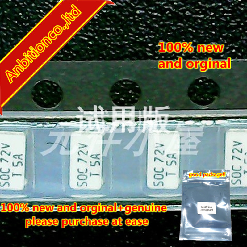 10pcs 100% New And Orginal SOC 72V T5A Fuse 5A, DC72V Chip Fuse 11CT5AR08B4 In Stock