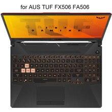 Чехлы для клавиатуры asus tuf gaming f15 fx506 a15 fa506 f17