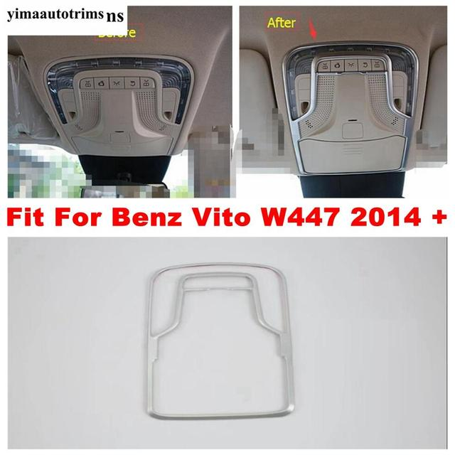 Matte Accessories For Mercedes Benz Vito W447 2014   2019 Car Inner Front Roof Reading Lights Lamps Panel Cover Trim Interior