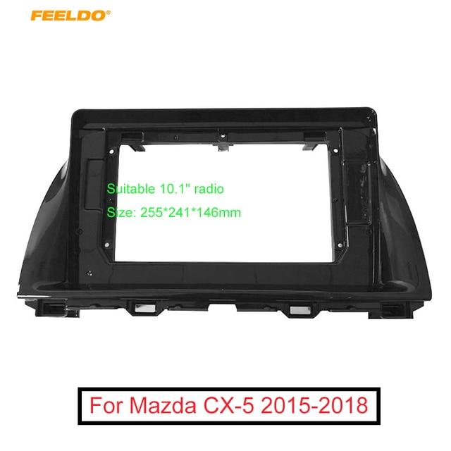 FEELDO 자동차 오디오 마즈다 CX 5 2Din DVD 플레이어 대시 오디오 피팅 패널 프레임 키트에 대 한 10.1 인치 큰 화면 근 막 프레임 어댑터