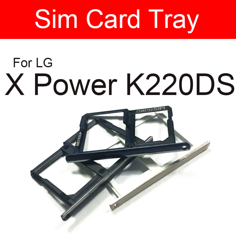 SIM Card Tray Slot Holder For LG X Power K220DS LS755 K450 Sim Reader Card Socket Replacement Repair Part