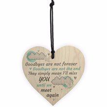 Goodbyes não são para sempre de madeira pendurado memorial berevement coração placa céu sinal presente natal