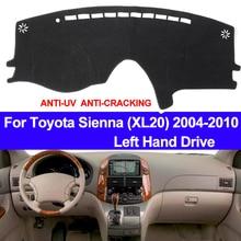 Samochodu TAIJS pokrywa deski rozdzielczej mata na deskę rozdzielczą dla Toyota Sienna XL20 2004 2005 2006 2007 2008 2009 2010 antypoślizgowe parasol przeciwsłoneczny Pad dywanik