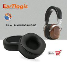 EarTlogis החלפת אוזן רפידות BLON BOSSHIFI B8 B 8 אוזניות חלקי Earmuff כיסוי כרית כוסות כרית