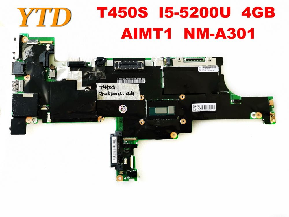 Original For Lenovo T450S Laptop Motherboard T450S  I5-5200U  4GB  AIMT1  NM-A301 Tested Good Free Shipping