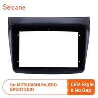 Seicane 9 inch 2din for MITSUBISHI PAJERO SPORT Fascia Frame Panel in Dash Trim Installation Mount Kit OEM style