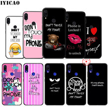 IYICAO Do Not Touch My Phone Soft Case for Xiaomi Redmi K20 8A 7A 7 6 6A 5A 5 Plus 4X 4A Go for Redmi K20 6 Pro TPU Case(China)