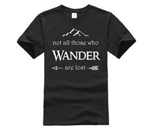 Fashion T Shirt 100% Cotton t shirt Not All Those Who Wander are Lost Summer Mens T Shirt(China)