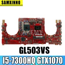 GL503VS Papan Utama untuk For Asus GL503 GL503V GL503VS Motherboard Laptop GL503VS Mainboard W/ I5-7300HQ N17E-G2-A1 GTX1070(China)