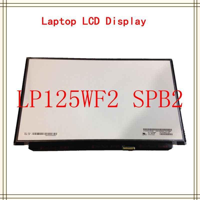 12 ''محمول شاشة lcd LP125WF2(SP)(B2) LP125WF2-SPB2 1920*1080 لينوفو ثينك باد X240 X250 X260 X270 X280 FHD IPS 00HM745