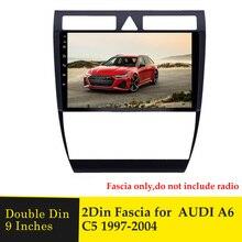 9 inç araba Facsia Audi A6 C5 1997 2004 Stereo Dashboard radyo multimedya DVD OYNATICI GPS navigasyon çerçeve çerçeve paneli Trim