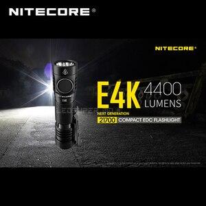 Image 3 - Yeni nesil NITECORE E4K 4400 lümen 4 x CREE XP L2 V6 led 21700 kompakt EDC el feneri ile 5000mAh Li ion pil