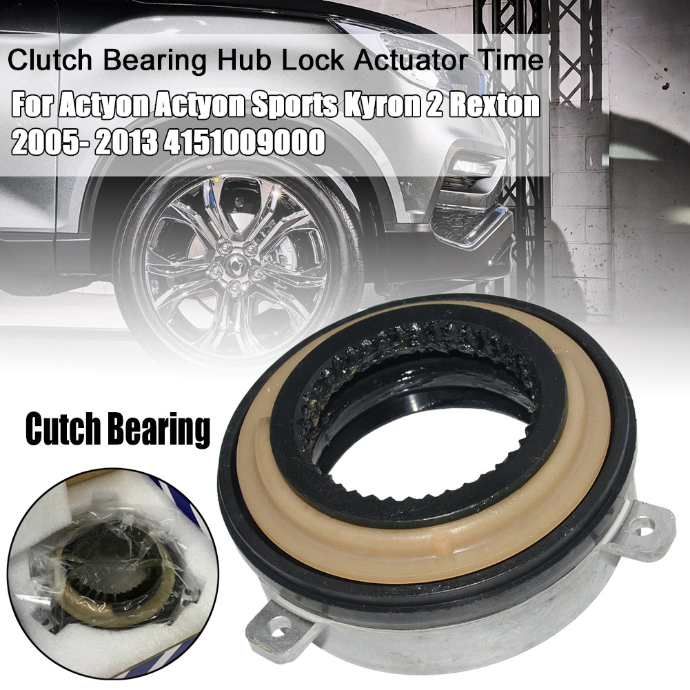 Clutch Bearing Hub Lock Actuator Time For Actyon Sports Kyron 2 Rexton 2005- 2013 4151009000 Car Accessories