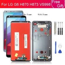 עבור LG G6 lcd תצוגת מסך מגע Digitizer עצרת החלפת מסך עבור LG H870 H873 VS998 Pantalla עם מסגרת תיקון חלקי