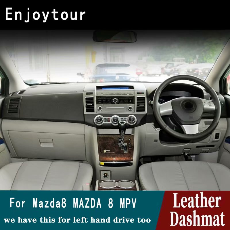 For Mazda 8 Mazda8 Mpv 2011 2012 2013 2014 2015 Leather Dashmat Dashboard Cover Pad Dash Mat Carpet Car Styling Accessories RHD