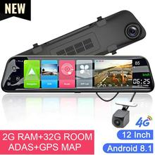 Последние 12 дюймов 4G Android 8,1 Автомобильный видеорегистратор зеркало заднего вида Dash Cam gps навигационное зеркало Dashcam Wifi ADAS камера для вождения автомобиля